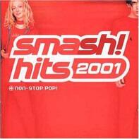 Kylie Minogue / Spice Girls a.o. - Smash! Hits 2001