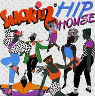 Various - Smokin' Hip House