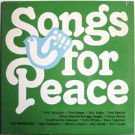 Dick Gaughan / Pete Seeger / Eric Bogle a.o. - Songs For Peace