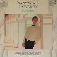 Perry Como, Mario Lanza a.o. - Sophisticated Gentlemen - Volume Two