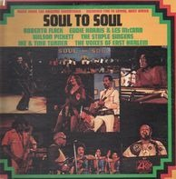 Ike & Tina Turner a.o. - Soul To Soul (Music From The Orignal Soundtrack - Recorded Live In Ghana, West Africa)