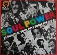 Four Tops. Rufus, Lamont Dozier - Soul Power - 16 Original Soul Hits From The U.S.A.