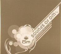 Kaskade / Mark Farina / Rithma a.O. - Sounds Of OM V.4