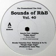 Amerie, Bobby Valentino,a .o. - Sounds Of R&B Vol. 40