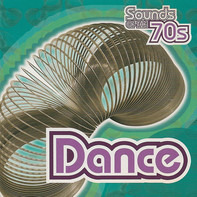 Earth, Wind & Fire / Donna Summer / Rick James a.o. - Sounds Of The 70s - Dance