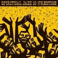 Various - Spiritual Jazz Vol.10: Prestige (gatefold 2lp)