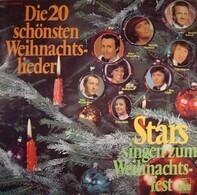 Rudolf Schock, Peter Alexander a.o. - Stars Singen Zum Weihnachtsfest - Die 20 Schönsten Weihnachtslieder