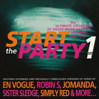 En Vogue, Robin S, Josmanda a.o. - Start The Party! Volume 1