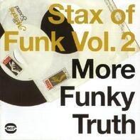 Calvin Scott,Bernie Hayes,Reggie Milner, u.a - Stax Of Funk Vol.2: More Funky Truth