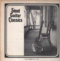 Jimmy Tarlton, Roy Acuff a.o. - Steel Guitar Classics