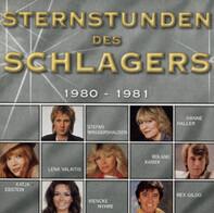 Karat / Nicole / Wolfgang Petry a.o. - Sternstunden Des Schlagers - 1980 - 1981