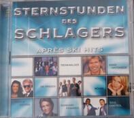 Die Prinzen / Hansi Hinterseer a.o. - Sternstunden Des Schlagers - Aprés Ski Hits