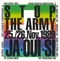 Phil Manzanera / Irrwisch / a.o. - Stop The Army 25./26.Nov.1989 Ja•Oui•Si (Swiss Benefice Sampler Vol. 2)