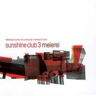 Sunshine Club - Sunshine Club 3 Meierei