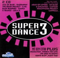 U96, 2 Unlimited, Haddaway, a.o. - Super Dance Plus 3