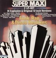 Grandmaster Flash & The Furious Five, Whodini, Sugar Hill Gang, Wuf Ticket a.o. - Super Maxi