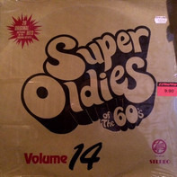 Cher, Johnny Burnette a.o. - Super Oldies Of The 60's: Volume 14
