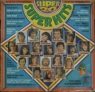 Gitte, Roland Kaiser, Udo Jürgens - Super 20 - Super Hits