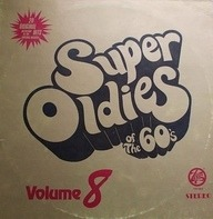 Dionne Warwick, The Turtles, Mitch Ryder a.o. - Super Oldies Of The 60's Volume 8