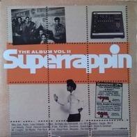 Biz Markie, Five Deez, Pete Rock - Superrappin The Album Vol. II