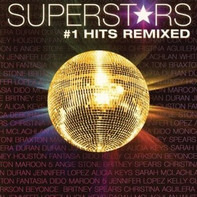 Kelly Clarkson / Maroon 5 / Duran Duran / etc - Superstars #1 Hits Remixed