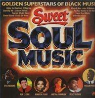 Otis Redding, Ben E. King, Roberta Flack, ... - Sweet Soul Music