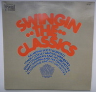 Raymond Scott, Tommy Dorsey, Benny Goodman, etc - Swingin' The Classics