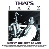 Herbie Hancock, Nina Simone, Chet Baker a.o. - That's Jazz - Simply The Best Of Jazz
