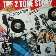 The Specials, The Selecter, Madness - The 2 Tone Story