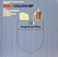 Kerri Chandler, Manoo, Dj Bertrand, Jovonn - The 4 Colors EP