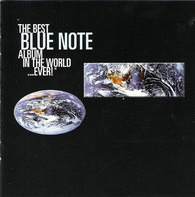 Horace Silver, John Coltrane, a. o. - The Best Blue Note Album In The World...Ever!