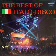 Flowchart / Funk Machine / Adance / Steel Mind a. o. - The Best Of Italo-Disco