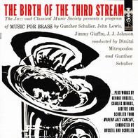 John Lewis / Charles Mingus - The Birth Of The Third Stream