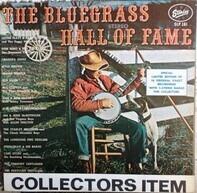 Grandpa Jones / Red Allen / Stringbean & His Banjo / a.o. - The Bluegrass Hall Of Fame