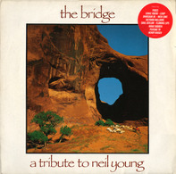 Dinosaur Jr, Pixies, Sonic Youth... - The Bridge - A Tribute To Neil Young