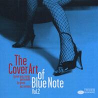Norah Jones / Cassandra Wilson / Holly Cole as.o. - The Cover Art Of Blue Note Vol. 2