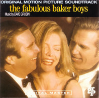 Dave Grusin, Benny Goodman, Michelle Pfeiffer a.o. - The Fabulous Baker Boys (Original Motion Picture Soundtrack)