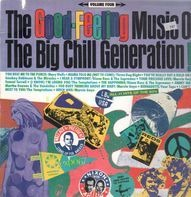 Mary Wells, Smokey Robinson & The Miracles, The Temptations a.o. - The Good-Feeling Music Of The Big Chill Generation! - Volume Four