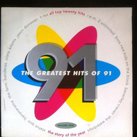 T-Rex / REM / 2 Unlimited a.o. - The Greatest Hits Of 91 Volume One