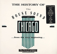 The History Of The House Sound Of Chicago - The Story Continues