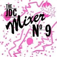 Digital Emotion, Topazz, Splash Gang - The JDC Mixer No. 9