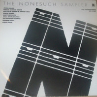 Steve Reich, Scott Johnson, John Adams a.o. - The Nonesuch Sampler