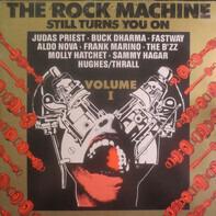 Judas Priest, Buck Dharma, Fastway, a.o. - The Rock Machine Still Turns You On Volume I
