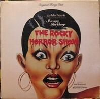 Richard O'Brian, Original Roxy Cast - The Rocky Horror Show (Starring Tim Curry And The Original Roxy Cast)
