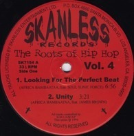 Afrika Bambaataa, Soulsonic Force a.o. - The Roots Of Hip Hop Vol. 4