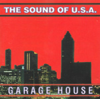 Todd Terry, Roger S, a.o. - The Sound Of U.S.A. - Garage House