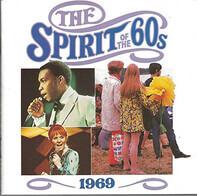Amen Corner / Humble Pie / etc - The Spirit Of The 60s: 1969