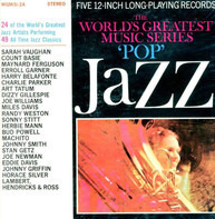 "Maynard Ferguson / Horace Silver / Stan Getz / Miles Davis / a.o. - The World's Greatest Music Series: ""Pop"" Jazz (Volume 1)"