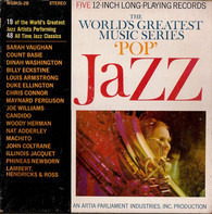 "Sarah Vaughn / Count Basie / Dinah Washington a.o. - The World's Greatest Music Series: ""Pop"" Jazz"