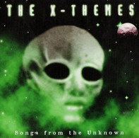 Mike Oldfield / Colin Towns / Andrew Powell a.o. - The X-Themes - Songs From The Unknown